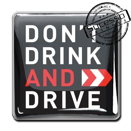 Pin em Metal Adesivado, Modelos padrão, broche, quadrado, Dont Drink and Drive, se beber não dirija, carro, volante, direção, veículo, automóvel