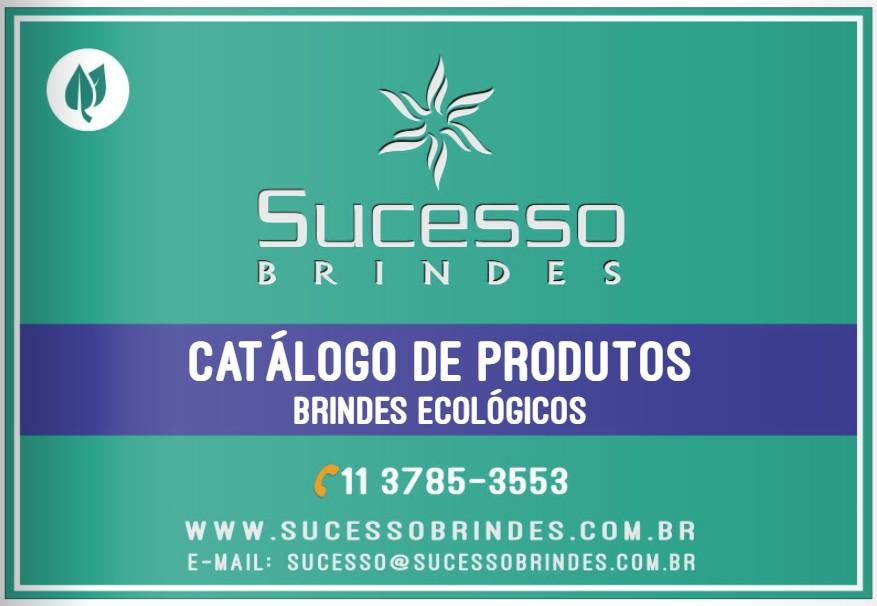 CATÁLOGO SUCESSO BRINDES - BRINDES ECOLÓGICOS