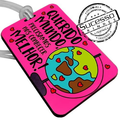 tag para mala, tag personalizado, tag para bolsa, tag para mochila, identificador, identificador de bagagem, identificador de mala, identificador para bolsa, identificador para mochila, plaquinha para bagagem, produto ecológico, brinde ecológico, tag ecológico, fashion, mundo, querido, melhor