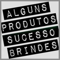 ALGUNS-PRODUTOS-SUCESSO-BRINDES