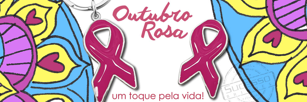banner-outubro-rosa-pin-laco-chaveiro-laco-sucesso-brindes