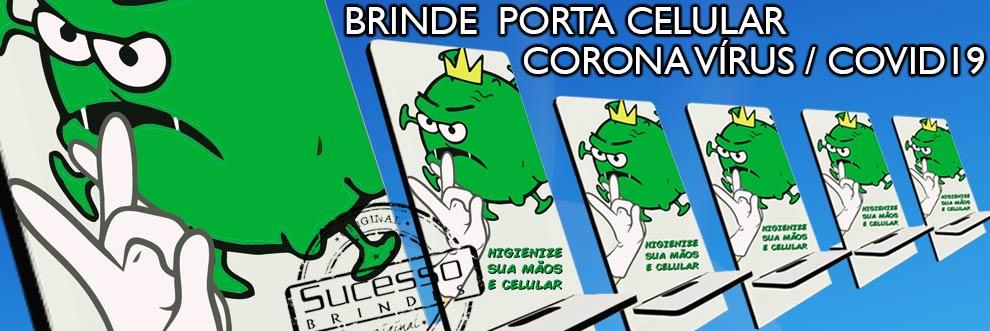 Brinde-corona-virus-covid-19-porta-celular-sucesso-brindes