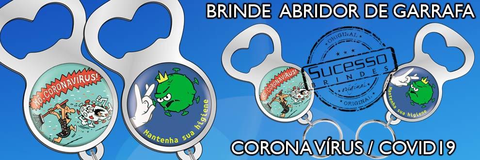 Brinde-corona-virus-covid-19-abridor-de-garrafa-sucesso-brindes